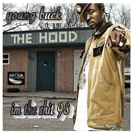 Young Buck альбом Im the Shit 98