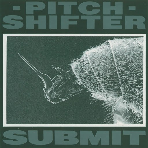 Pitchshifter альбом Submit
