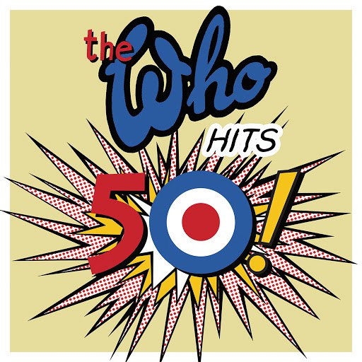 The Who альбом The Who Hits 50