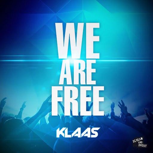 Klaas альбом We Are Free