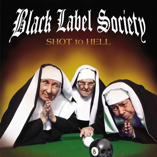 Black Label Society альбом Shot To Hell