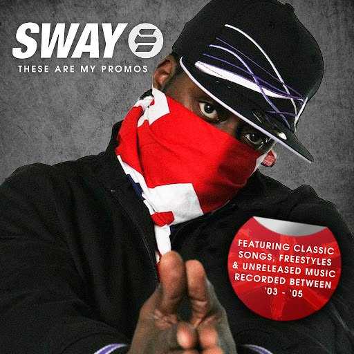 Sway альбом These Are My Promos (2003-2005)
