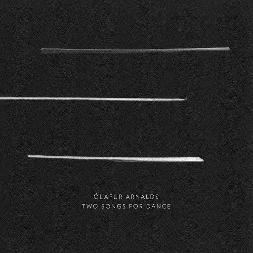 Ólafur Arnalds альбом Two Songs for Dance
