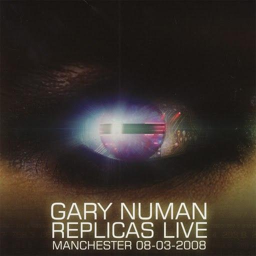 Gary Numan альбом Replicas Live