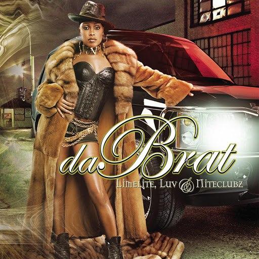 Альбом Da Brat Limelite, Luv & Niteclubz (Edited)