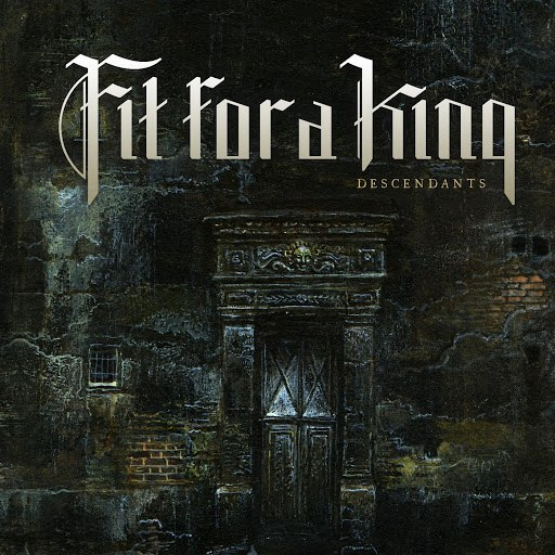 Fit For a King альбом Descendants - Redux