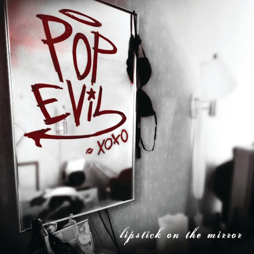 Pop Evil альбом Lipstick On The Mirror
