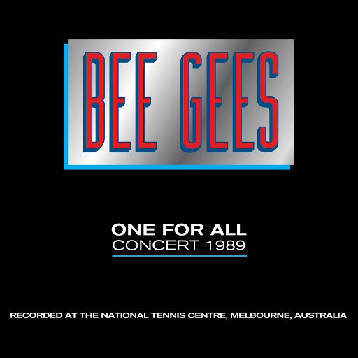 bee gees альбом One For All Concert 1989
