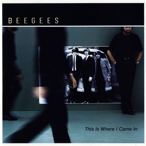 bee gees альбом This Is Where I Came In