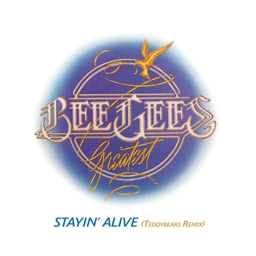 bee gees альбом Stayin' Alive [Teddybears Remix]
