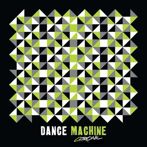 Gtronic альбом Dance Machine