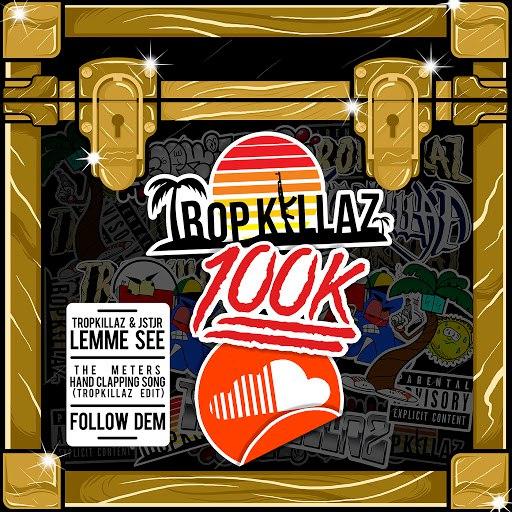 Tropkillaz альбом Tropkillaz 100K
