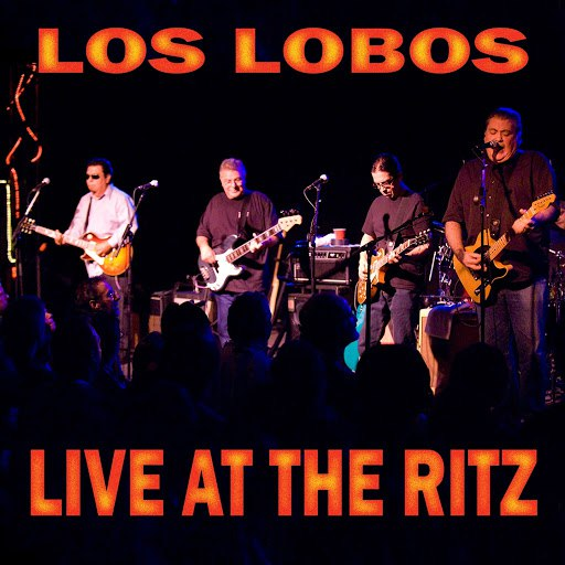 Los Lobos альбом Live at the Ritz (Live)