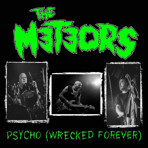 The Meteors альбом Psycho (Wrecked Forever)