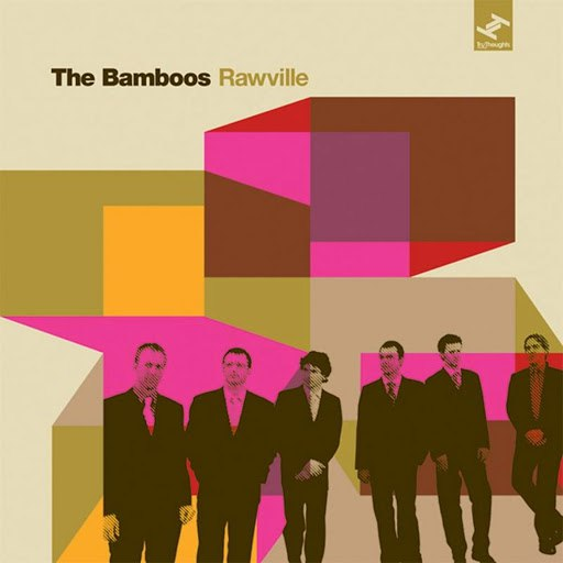 The Bamboos альбом Rawville