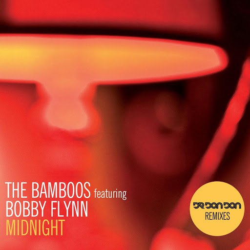 The Bamboos альбом Midnight (feat. Bobby Flynn) [Dr Don Don Remixes]