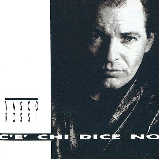 Vasco Rossi альбом C'e Chi Dice No