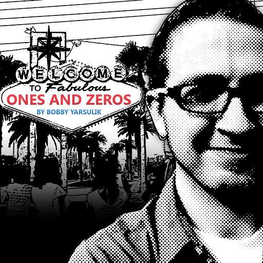 Bobby Yarsulik альбом Ones and Zeros