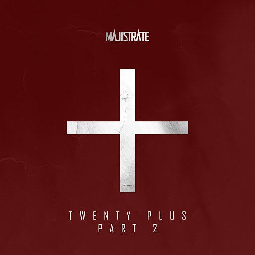 Majistrate альбом Twenty Plus Part 2