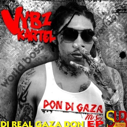 Vybz Kartel альбом DI Real Gaza Don -EP