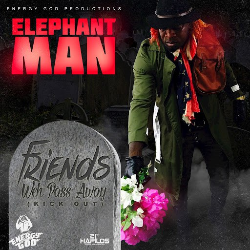 Elephant man альбом Friends Weh Pass Away (Kick Out)