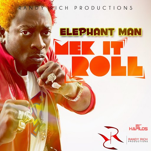 Elephant man альбом Mek It Roll