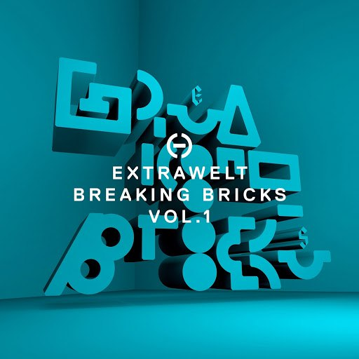 Extrawelt альбом Breaking Bricks, Vol. 1
