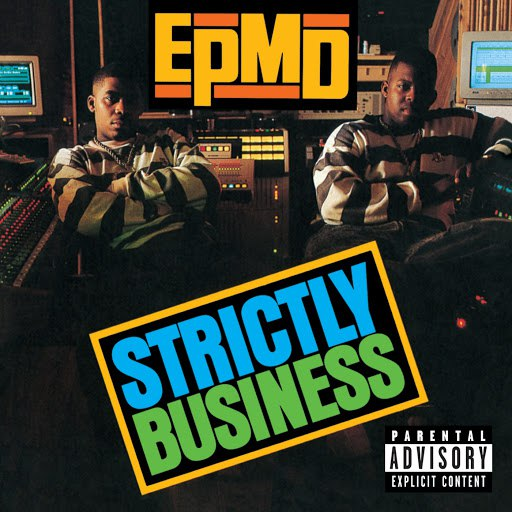 EPMD альбом Strictly Business (25th Anniversary Expanded Edition)