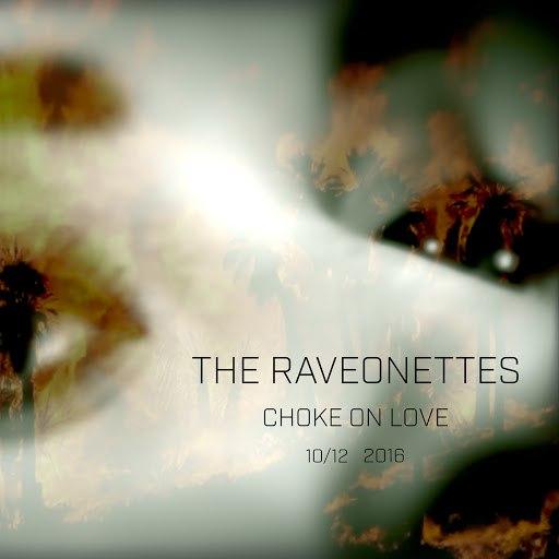 The Raveonettes альбом Choke on Love