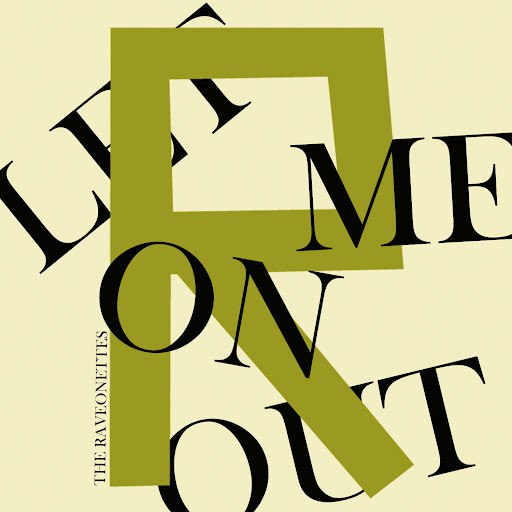 The Raveonettes альбом Let Me On Out