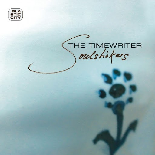 The Timewriter альбом Soulstickers