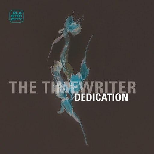 The Timewriter альбом Dedication
