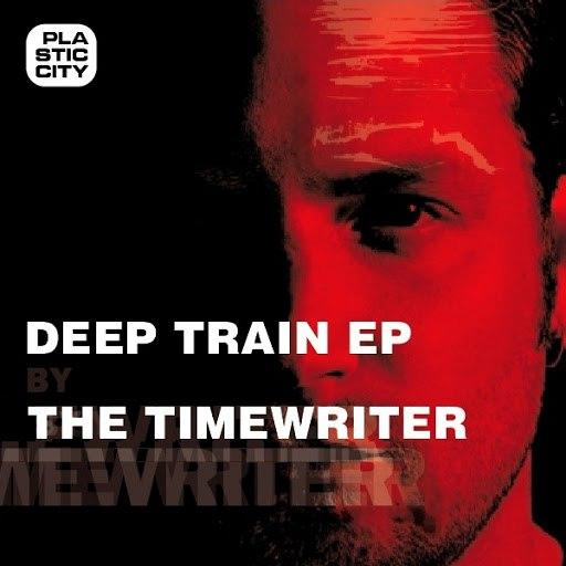 The Timewriter альбом Deep Train EP