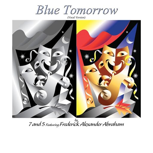 7and5 альбом Blue Tomorrow (Vocal Version) [feat. Frederick Alexander Abraham]