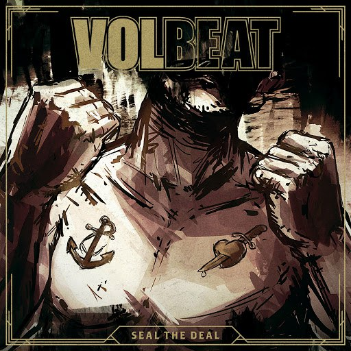 Volbeat альбом Seal The Deal