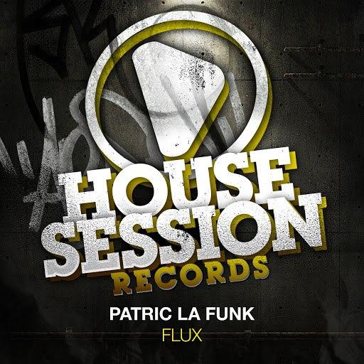 Patric La Funk альбом Flux