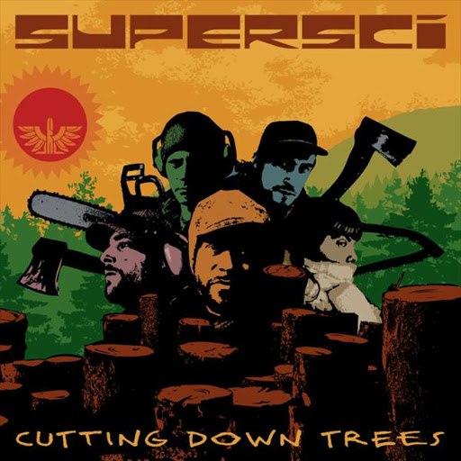 Supersci альбом Cutting Down Trees (Album Edition)
