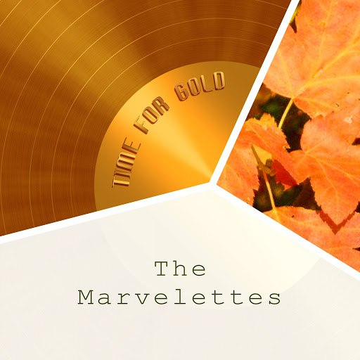 The Marvelettes альбом Time For Gold