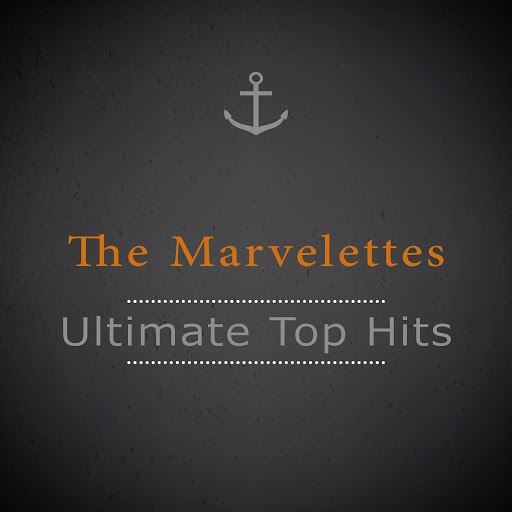 The Marvelettes альбом Ultimate Top Hits