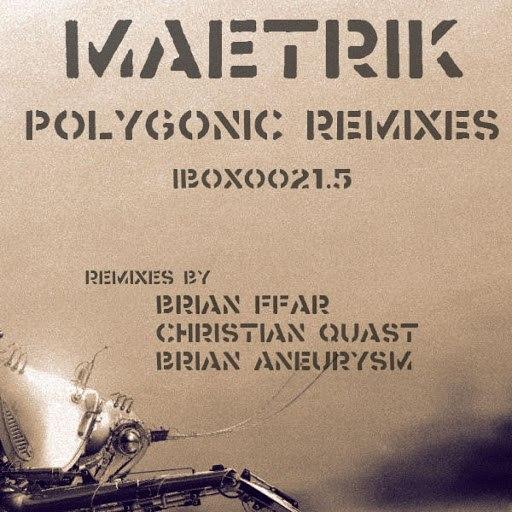 Maetrik альбом Polygon Bug (Polygonic Remixes)