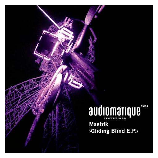 Maetrik альбом Gliding Blind E.P.