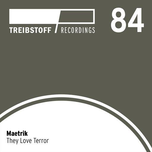 Maetrik альбом They Love Terror EP