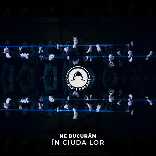 Carla's Dreams альбом Ne Bucuram in Ciuda Lor