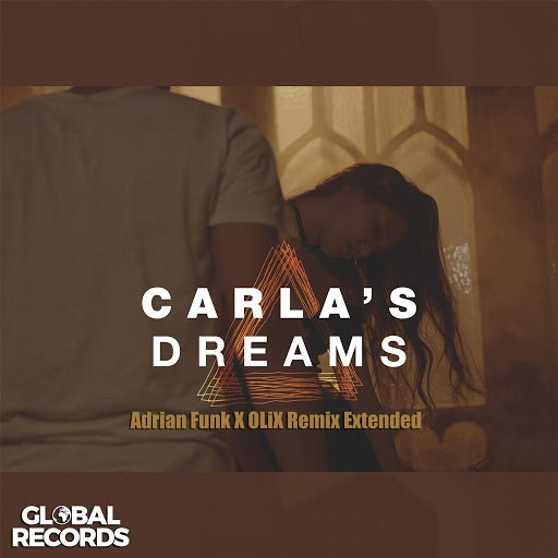 Carla's Dreams альбом Треугольник (Adrian Funk X Olix Remix Extended)