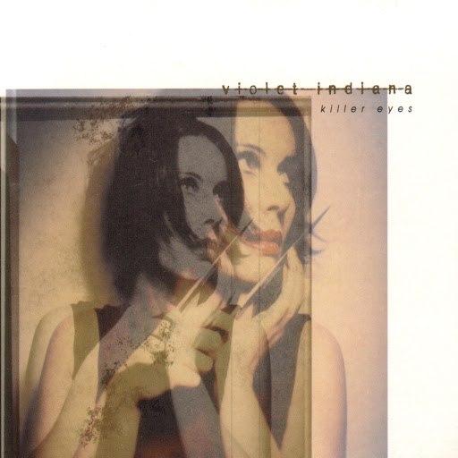 Violet Indiana альбом Killer Eyes
