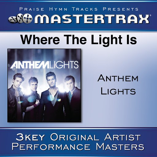 Anthem Lights альбом Where The Light Is [Performance Tracks]