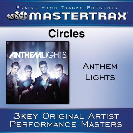 Anthem Lights альбом Circles [Performance Tracks]