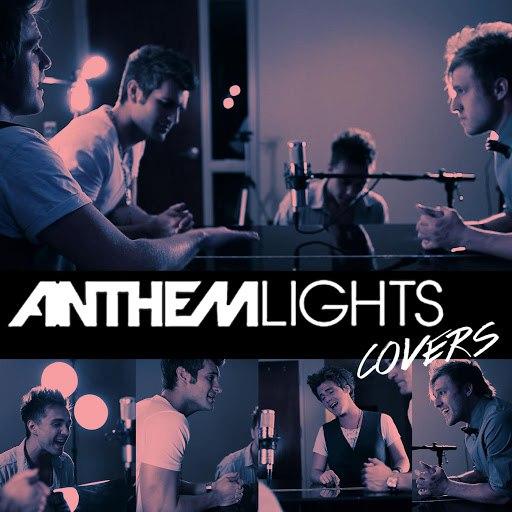 Anthem Lights альбом Anthem Lights Covers