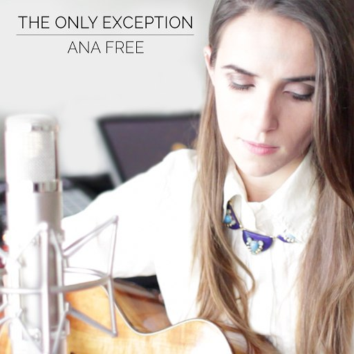 Ana Free альбом The Only Exception