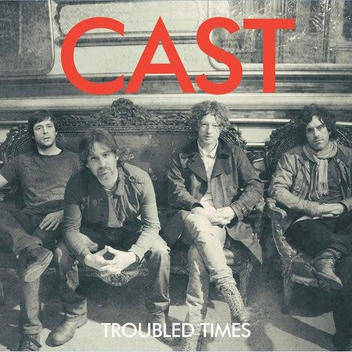 Cast альбом Troubled Times